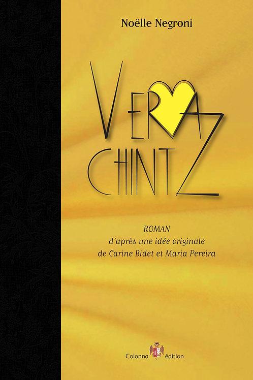 Vera Chintz, le Roman