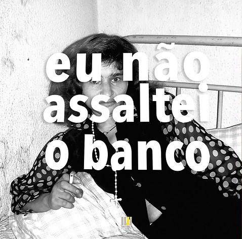 Eu_não_assaltei_o_Banco-57.jpg
