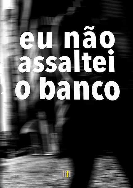 Eu_não_assaltei_o_Banco-86.jpg