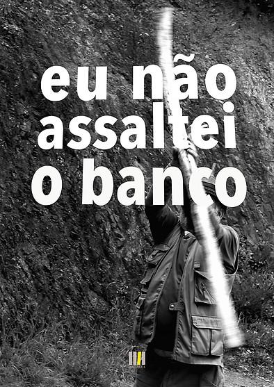 Eu_não_assaltei_o_Banco-65.jpg