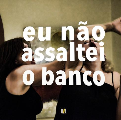 Eu_não_assaltei_o_Banco-59.jpg