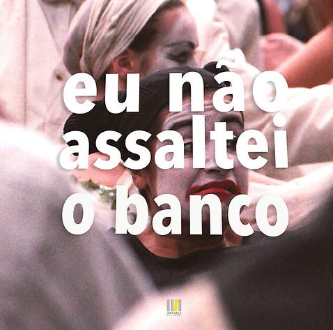 Eu_não_assaltei_o_Banco-52.jpg