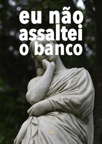 Eu_não_assaltei_o_Banco-23.jpg