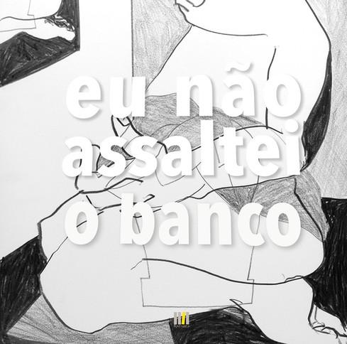 Eu_não_assaltei_o_Banco-90.jpg