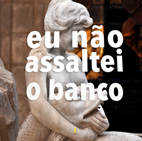 Eu_não_assaltei_o_Banco-53.jpg