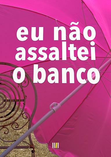 Eu_não_assaltei_o_Banco-82.jpg
