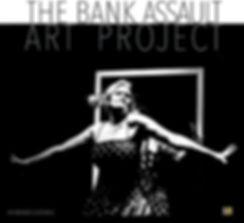 BANK ASSAULT ART PROJECT_CUT.jpg