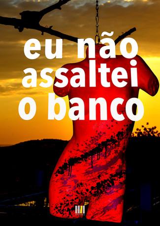 Eu_não_assaltei_o_Banco-83.jpg