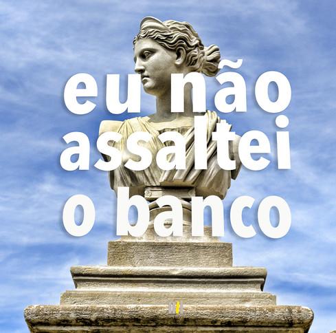 Eu_não_assaltei_o_Banco-61.jpg