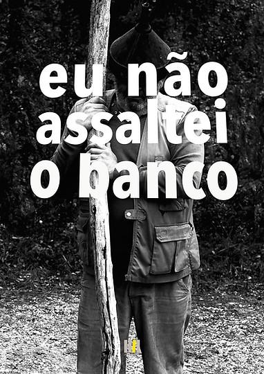 Eu_não_assaltei_o_Banco-66.jpg