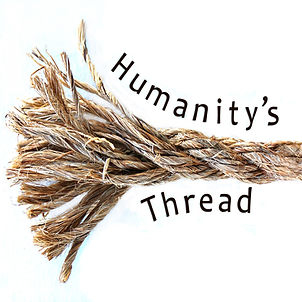 Humanity's Thread
