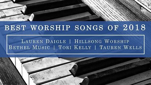 Best Worship Songs of 2018