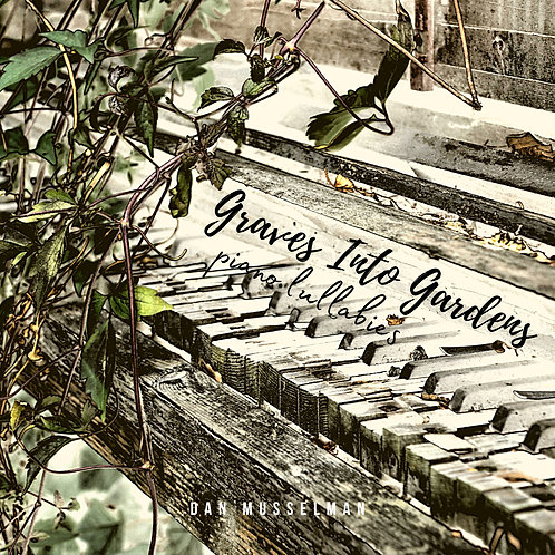 Graves Into Gardens (Five Song Bundle)