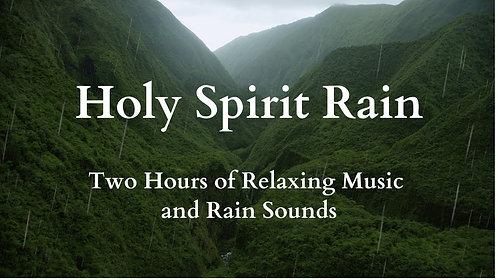Holy Spirit Rain