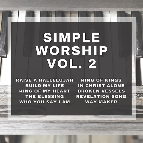 Simple Worship Vol. 2 (10 song collection)