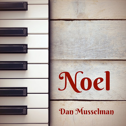 Noel (Ten Christmas Songs for Piano)