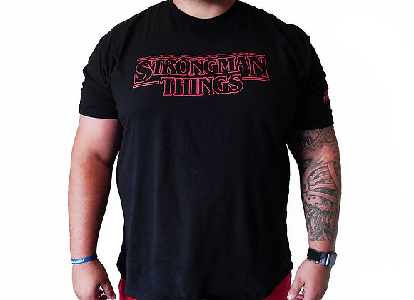 """Strongman Things"" T-SHIRT"