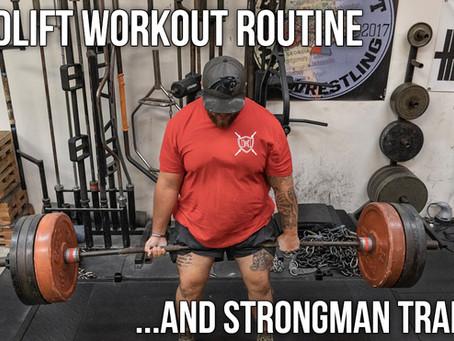 2019 Bulk Up Season: Deadlift Routine And Strongman Training