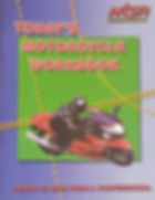 Today's Motorcyce Workbook
