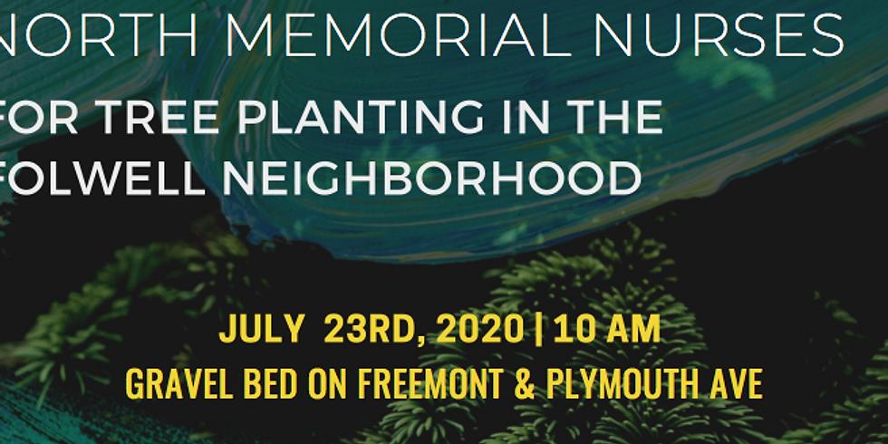 Tree Planting: North Memorial Nurses