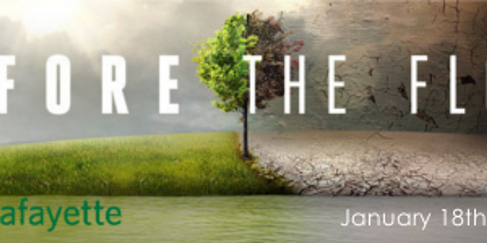 Education Series: Before the Flood