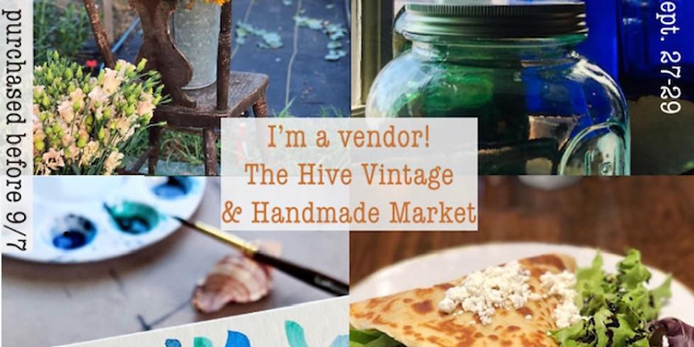 The Hive Vintage & Handmade Market at Mary's Land Farm- Friday