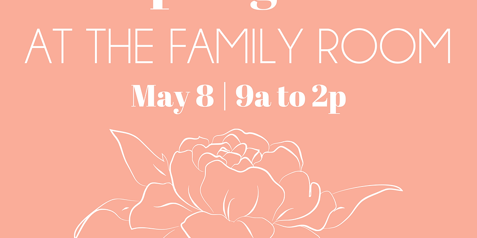 Sat, May 8 The Market at the Family Room