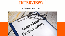 PREPARING FOR A JOB INTERVIEW? HERE ARE 4 TIPS