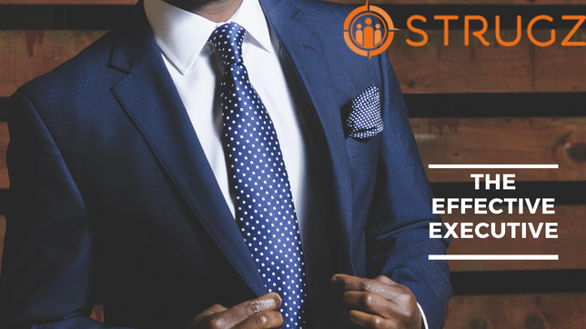 WHAT MAKES AN EFFECTIVE EXECUTIVE?