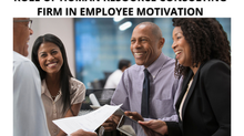 ROLE OF HUMAN RESOURCE CONSULTING FIRM IN EMPLOYEE MOTIVATION
