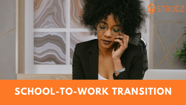 SCHOOL-TO-WORK TRANSITION