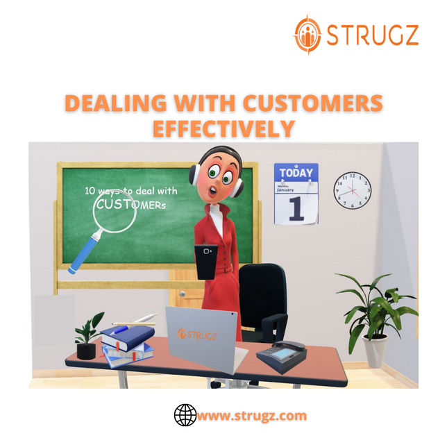 DEALING WITH CUSTOMERS EFFECTIVELY