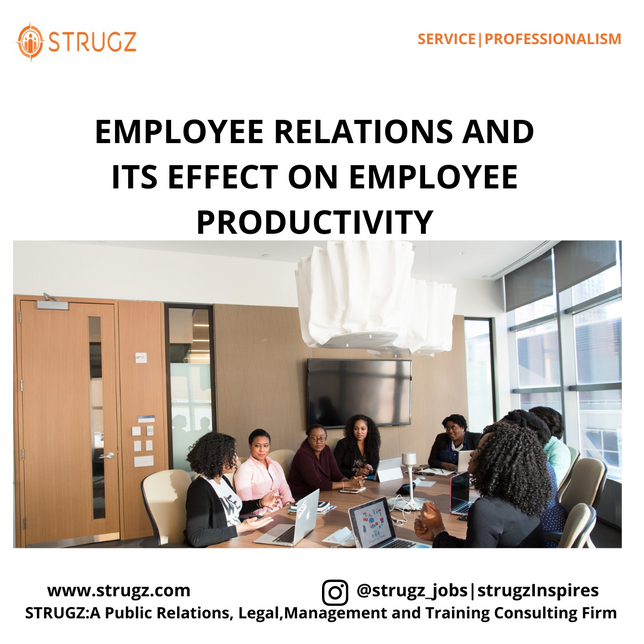 EMPLOYEE RELATIONS AND ITS EFFECT ON EMPLOYEE PRODUCTIVITY
