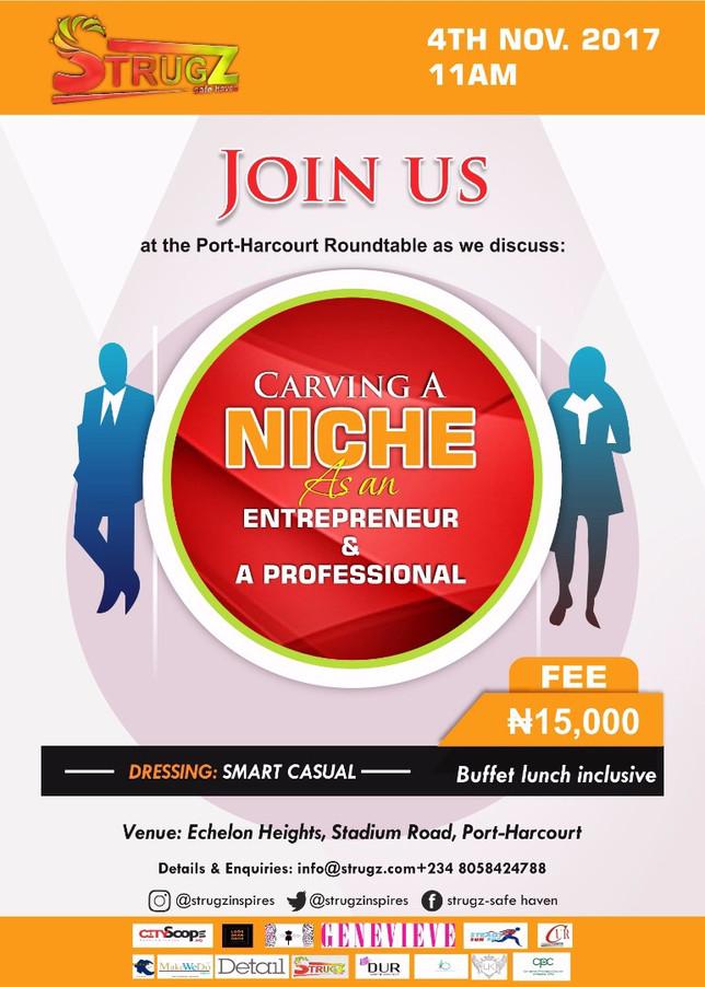 Carving A Niche As An Entrepreneur & A Professional