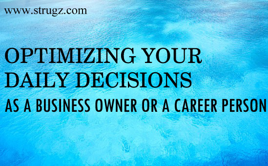 OPTIMIZING YOUR DAILY DECISIONS