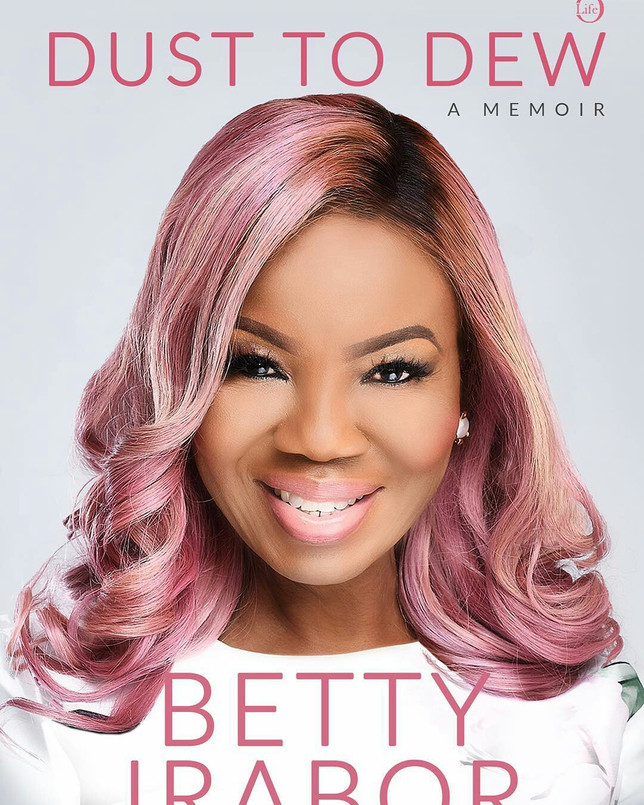 DUST TO DEW BY BETTY IRABOR