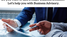 Do You Want To Take A Major Business Decision? Let's Help You With Business Advisory.