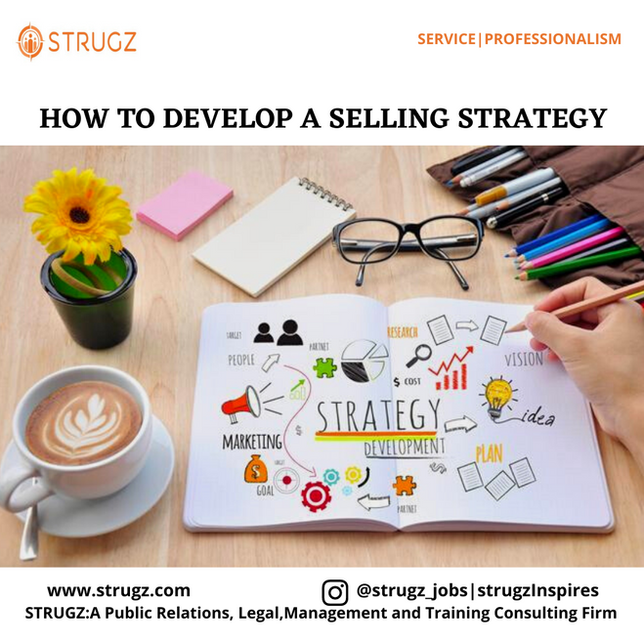 HOW TO DEVELOP A SELLING STRATEGY