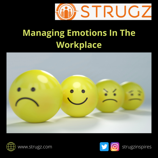 MANAGING EMOTIONS IN THE WORK PLACE