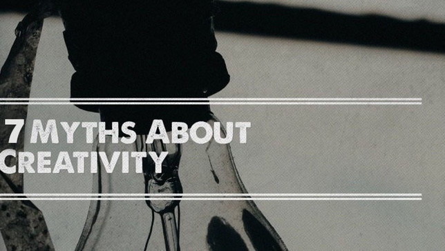 THE MYTHS ABOUT CREATIVITY