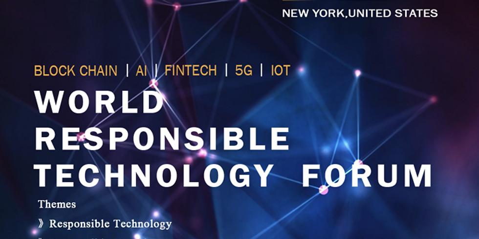 World Responsible Technology Forum