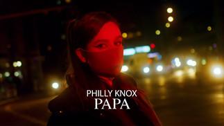 philly knox - papa