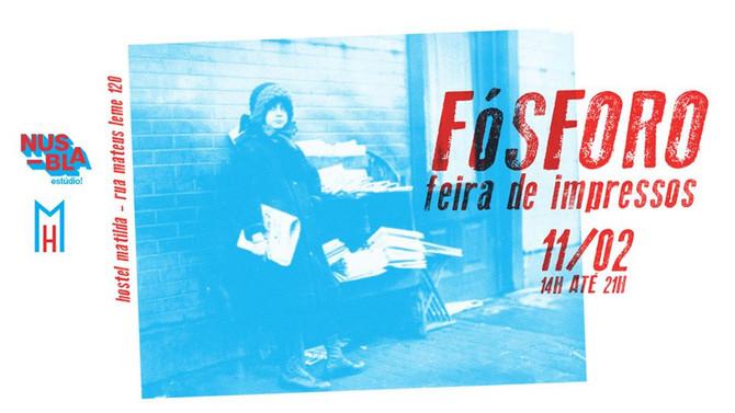 prints @ FÓSFORO feira de impressos dia 11/02!
