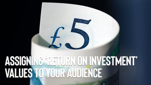 Assigning 'Return on Investments' to your audience