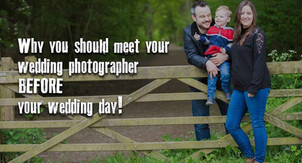 Why you should meet your wedding photographer BEFORE your wedding day!