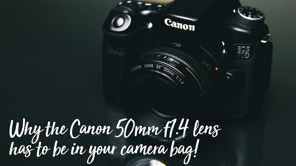 Why the canon 50mm f1.4 lens should be in your camera bag