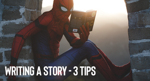 How to write a story - 3 amazing tips!