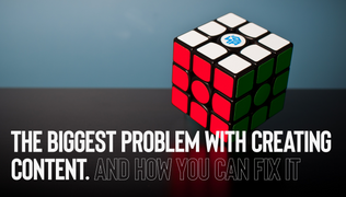 The 5 Biggest Problems With Creating Content, And How You Can Fix Them
