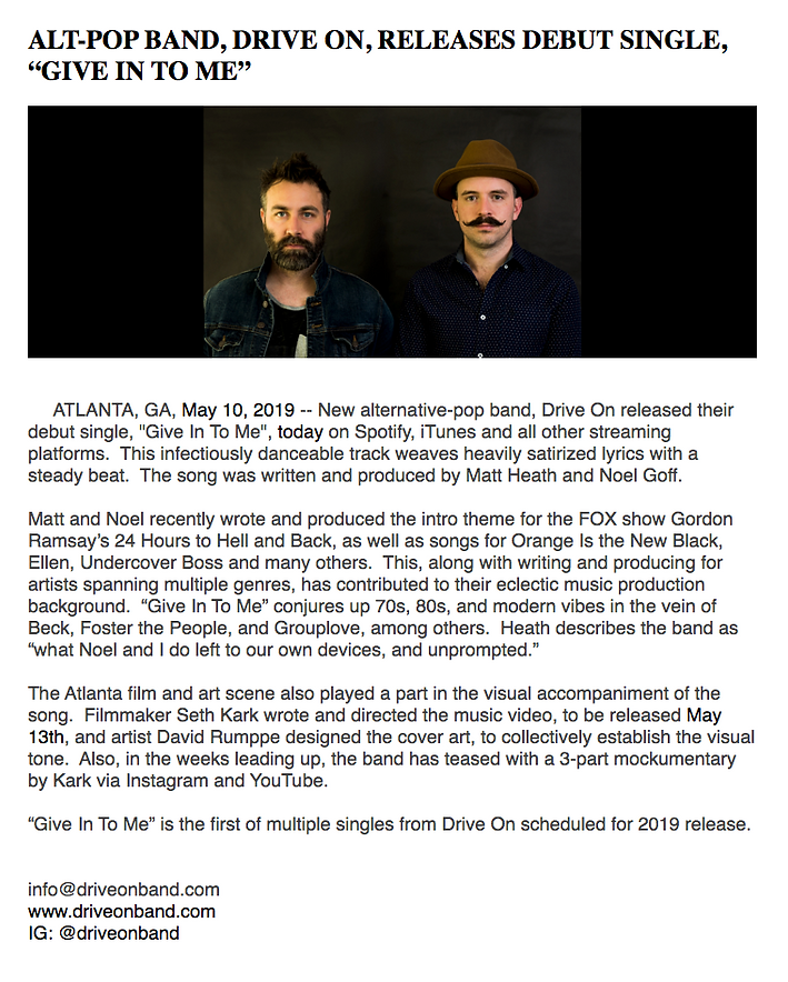Drive On Give In To Me Press Release V2