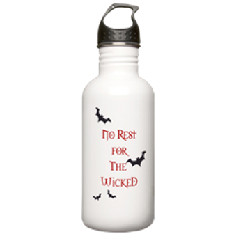 """No Rest for the Wicked"" Water Bottle"